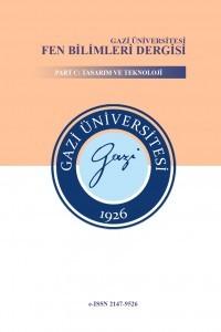 Gazi Üniversitesi Fen Bilimleri Dergisi Part C: Tasarım ve Teknoloji