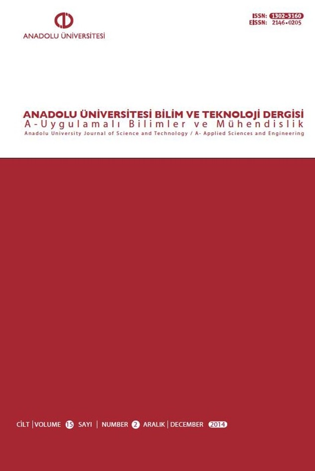 ANADOLU UNIVERSITY JOURNAL OF SCIENCE AND TECHNOLOGY A - Applied Sciences and Engineering