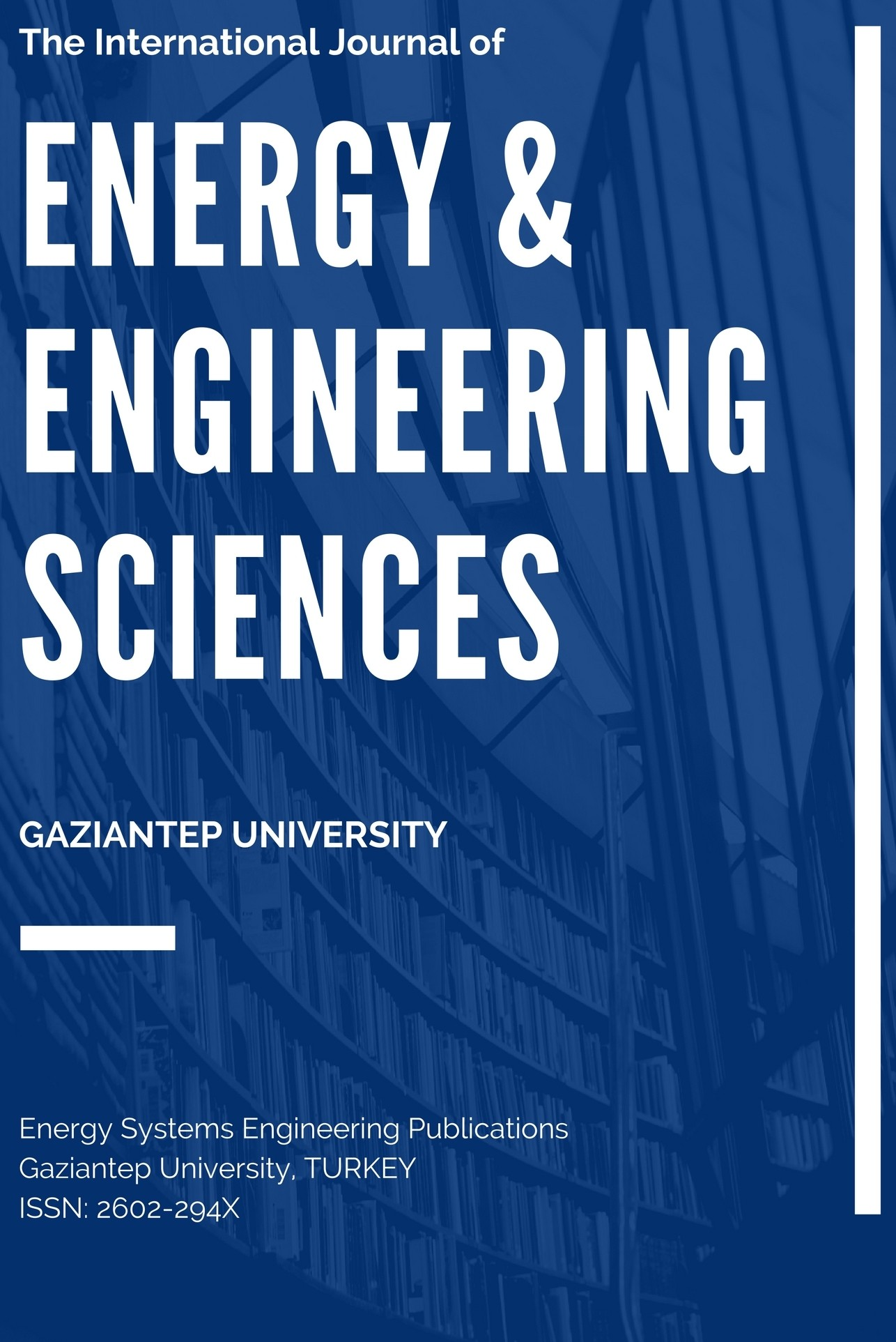 The International Journal of Energy and Engineering Sciences